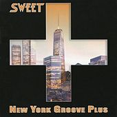 New York Groove Plus de Sweet