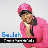 Time to Worship, Vol.1 by Beulah