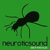 Noise of Techno, Vol. 3 by Various Artists