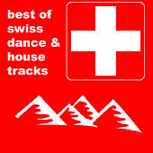 Swiss Dance Hits von Various Artists