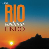 ... E O Rio Continua Lindo de Various Artists
