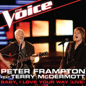 Baby, I Love Your Way by Peter Frampton