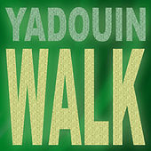 Walk by Yadouin