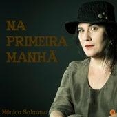 Na Primeira Manhã - Single de Mônica Salmaso