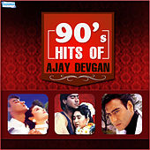 90's Hits of Ajay Devgan by Various Artists