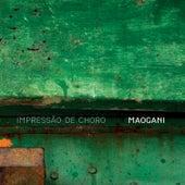 Impressões de Choro by Quarteto Maogani