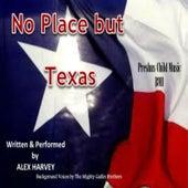 No Place but Texas de Alex Harvey (Pop)