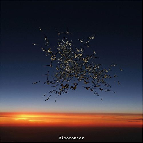 Biooooneer by Bioooo