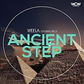 Ancient Step by Weela Mr.B