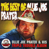 Ollie Joe Prater & His Triple Trouble Album by Ollie Joe Prater