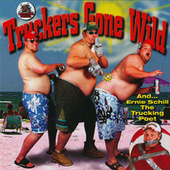 Truckers Gone Wild by Various Artists