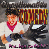 Questionable Comedy Plus…jokes You Can Tell! Vol. 89 by Various Artists