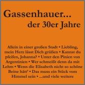 Gassenhauer der 30er Jahre by Various Artists