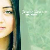 Ain't Nobody by Jasmine Thompson