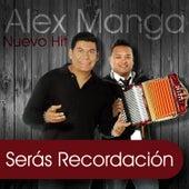 Serás Recordación - Single de Alex Manga