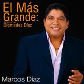 El Más Grande: Tributo a Diomedez Díaz (Single) by Marcos Díaz