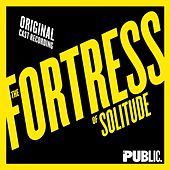 The Fortress of Solitude (Original Cast Recording) van Michael Friedman