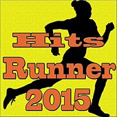Hits Runner 2015 by Various Artists