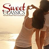 Sweet Classics (Romantic Modern Piano Compositions) de Various Artists