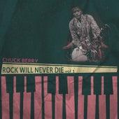 Rock Will Never Die, Vol. 1 van Chuck Berry