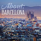 About: Barcelona by Various Artists