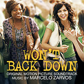 Won't Back Down (Original Motion Picture Soundtrack) by Marcelo Zarvos