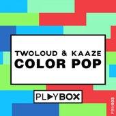 Color Pop von Twoloud