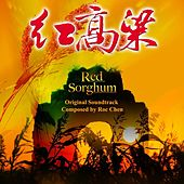 Red Sorghum (Original Soundtrack) by Roc Chen