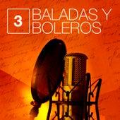 Baladas y Boleros (Volumen 3) von Various Artists