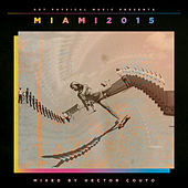 Get Physical Music Presents: Miami 2015 by Various Artists