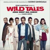 Wild Tales: Jeder Dreht Mal Durch! (Original Motion Picture Soundtrack) von Gustavo Santaolalla