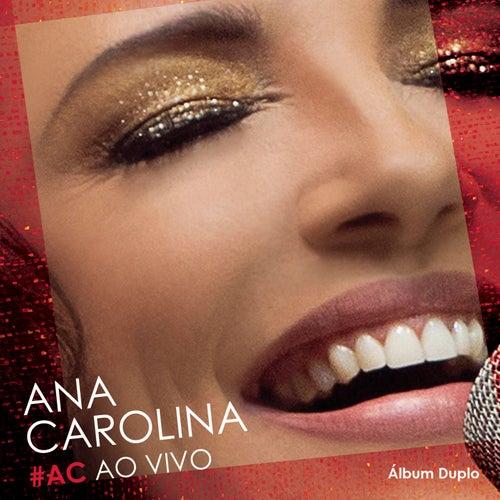 #AC Ao Vivo de Ana Carolina