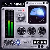 Adsr Ep by Only Mind