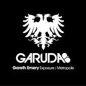 Exposure / Metropolis von Gareth Emery