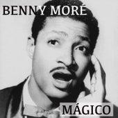 Benny Moré Mágico de Various Artists