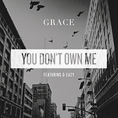 You Don't Own Me von Grace