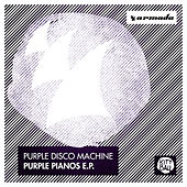 Purple Pianos E.P. de Purple Disco Machine