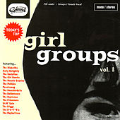 Today's Top Girl Groups, Vol. 1 by Various Artists