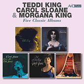 Five Classic Albums: Storyville Presents Miss Teddi King / George Wein Presents Now in Vogue / Live at 30th Street / Out of the Blue / Folk Songs a La King (Remastered) von Various Artists
