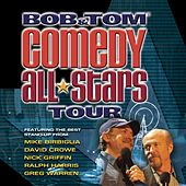 Bob & Tom Comedy All-Stars Tour by Various Artists