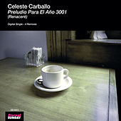 Preludio Para El Año 3001 (Single) de Celeste Carballo
