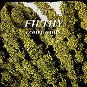 Filthy Compilation de Various Artists