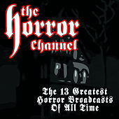 The 13 Greatest Horror Broadcasts Of All Time von Various Artists