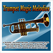 Trumpet Magic Melodies by Trumpet Gold