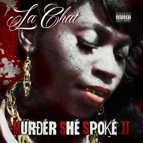 Murder She Spoke II by La' Chat