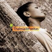 Thalma De Freitas by Thalma Freitas