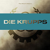 Too Much History by Die Krupps