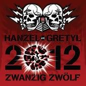 2012: Zwanzig Zwýlf de Hanzel Und Gretyl