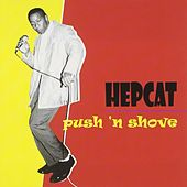 Push And Shove de Hepcat