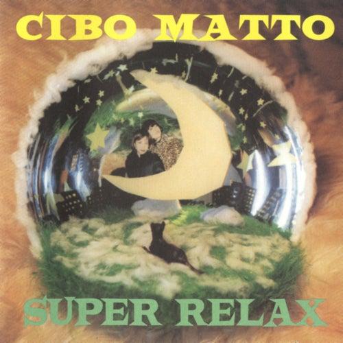 Super Relax by Cibo Matto